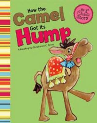 How the Camel Got Its Hump book