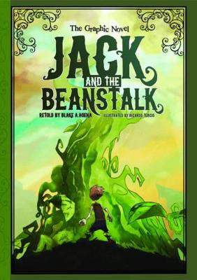 Jack and the Beanstalk by Blake Hoena