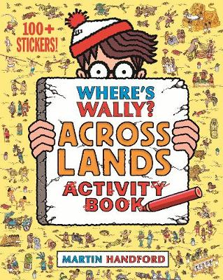 Where's Wally? Across Lands by Martin Handford