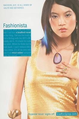 Fashionista  A Bradford Novel by Micol Ostow