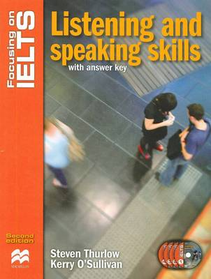 Focusing on IELTS - Listening and Speaking Skills with Answer Key + CD - 2nd edition by Steven Thurlow