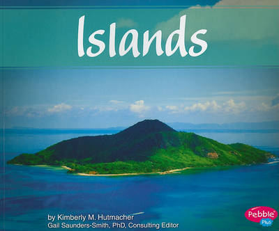 Islands by Kimberly M. Hutmacher