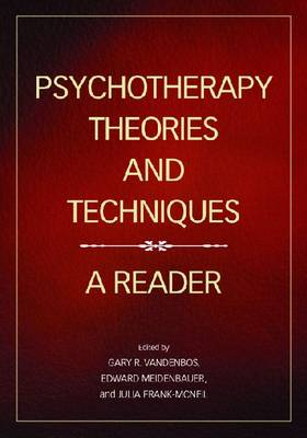 Psychotherapy Theories and Techniques by Gary R. VandenBos