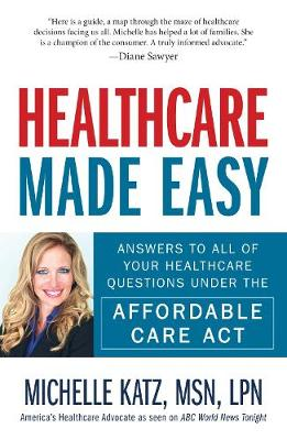 Healthcare Made Easy by Michelle Katz