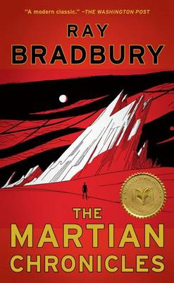 The Martian Chronicles by Ray D Bradbury
