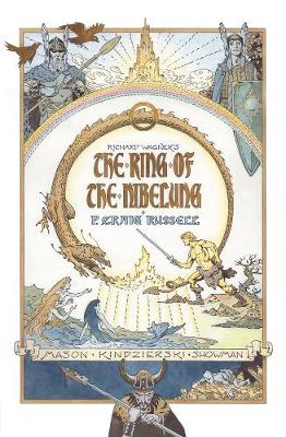 Ring Of The Nibelung by P. Craig Russell