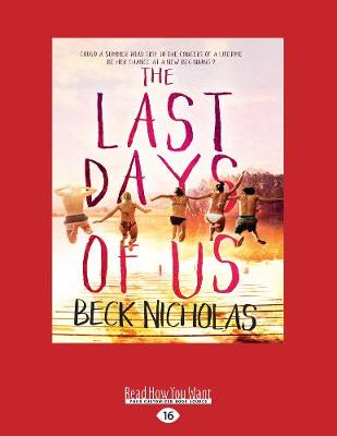 The Last Days Of Us by Beck Nicholas