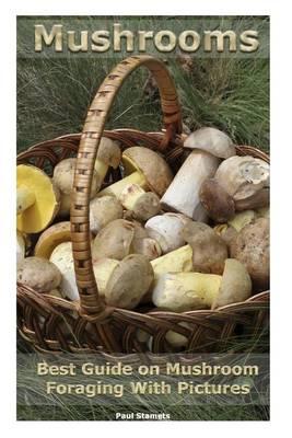 Mushrooms by Paul Stamets