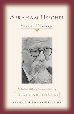 Abraham Heschel by Susannah Heschel