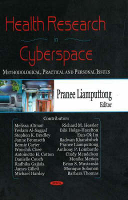 Health Research in Cyberspace by Pranee Liamputtong