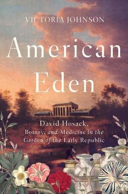 American Eden by Victoria Johnson