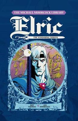 Elric, Vol.5 by Roy Thomas