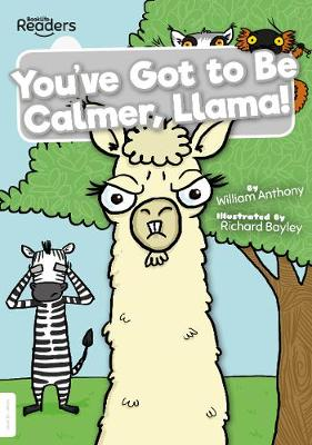 You've Got to Be Calmer, Llama! book