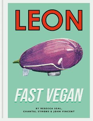 Leon Fast Vegan by John Vincent