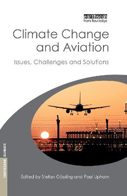 Climate Change and Aviation by Stefan Gossling
