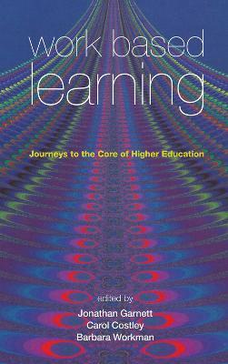 Work Based Learning by Jonathan Garnett