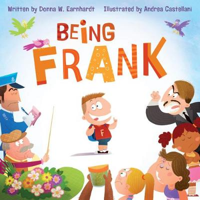 Being Frank by Donna W. Earnhardt