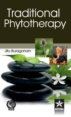 Traditional Phytotherapy by Jitu Buragohain