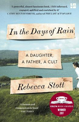 In the Days of Rain by Rebecca Stott