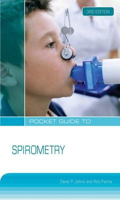 Pocket Guide to Spirometry by David Johns