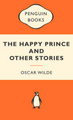 Happy Prince and Other Stories by Oscar Wilde