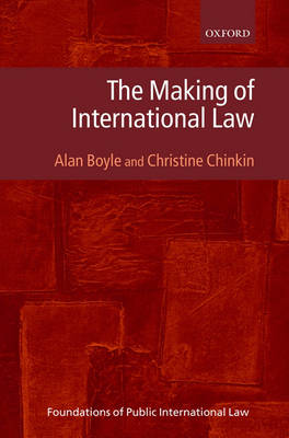 The Making of International Law by Alan Boyle