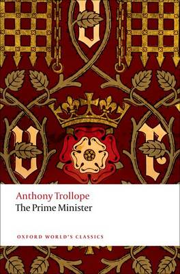 The Prime Minister by Anthony Trollope