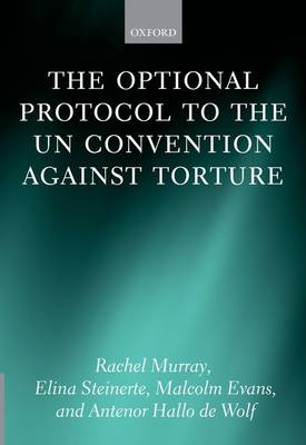 Optional Protocol to the UN Convention Against Torture by Rachel Murray