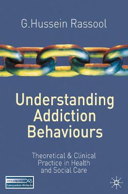 Understanding Addiction Behaviours book