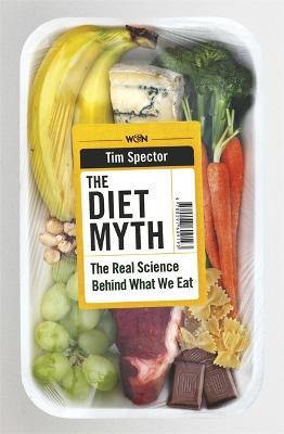 Diet Myth by Professor Tim Spector