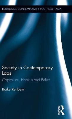 Society in Contemporary Laos by Boike Rehbein