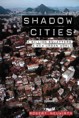 Shadow Cities by Robert Neuwirth