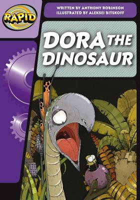 Rapid Phonics Dora the Dinosaur Step 3 (Fiction) by Anthony Robinson