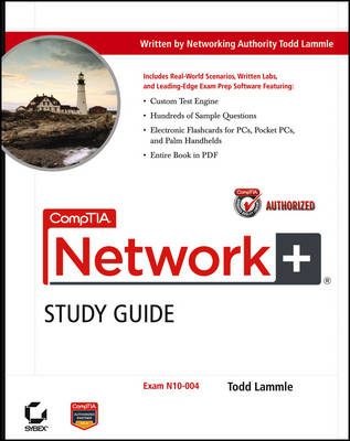 CompTIA Network+ Study Guide: Exam N10-004 by Todd Lammle