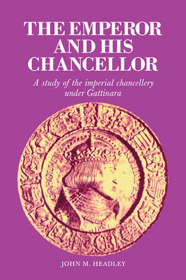 Emperor and His Chancellor book
