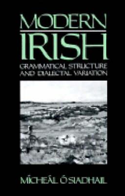 Modern Irish by Micheal O'Siadhail