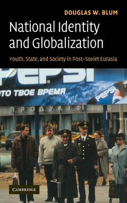 National Identity and Globalization by Douglas W. Blum