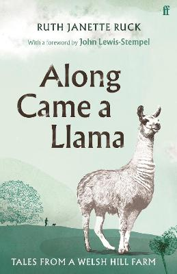Along Came a Llama by Ruth Janette Ruck