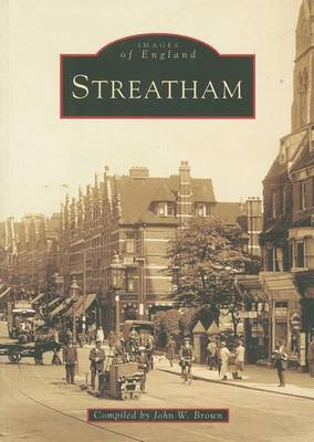 Streatham by John W. Brown
