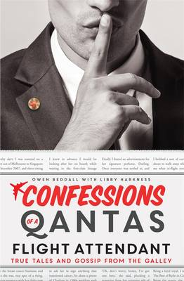 Confessions of a Qantas Flight Attendant by Owen Beddall