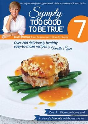 Symply Too Good To Be True Book 7 by Annette Sym