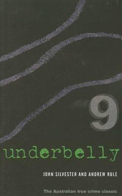 Underbelly 9 by John Silvester