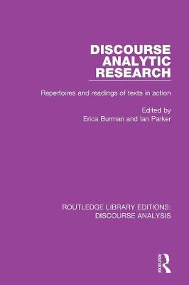 Discourse Analytic Research: Repertoires and readings of texts in action by Bonnie Lynn Webber