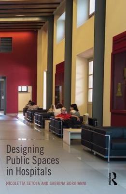 Designing Public Spaces in Hospitals book