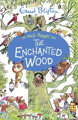 Enchanted Wood by Enid Blyton