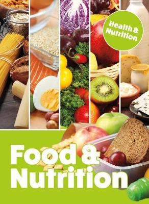 Food and Nutrition by Mason Crest