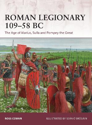 Roman Legionary 109-58 BC by Ross Cowan