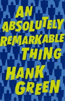 An Absolutely Remarkable Thing book