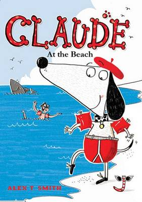 Claude at the Beach by Alex T Smith