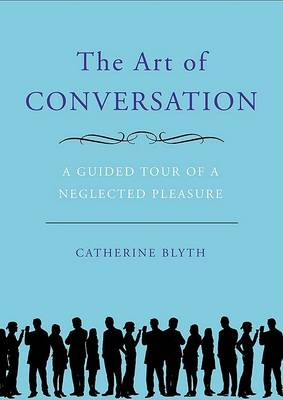 The Art of Conversation by Catherine Blyth